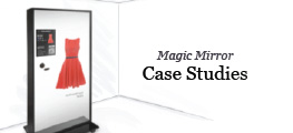 Magic Mirror Case Studies
