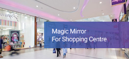 Magic Mirror for Shopping Mall