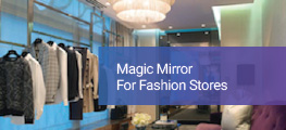 Magic Mirror for Fashion Stores
