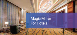 Magic Mirror for Hotels