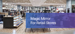 Magic Mirror for Retail Stores