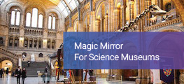 Magic Mirror for Museum