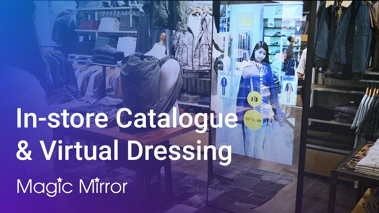 In-Store Catalogue and Virtual Dressing